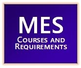 MES Courses and Requirements